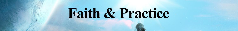 Faith & Practice