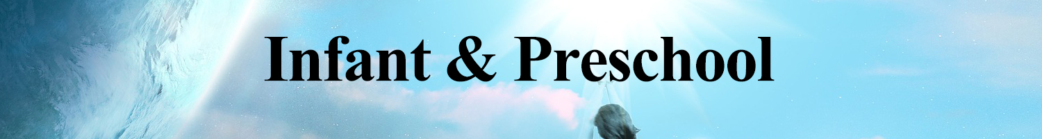 Infants and Pre-K